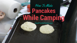 How To Make Pancakes While Camping with HowIPinchAPenny.com
