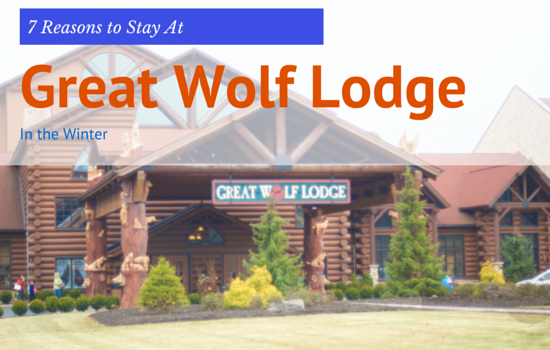 7 Reasons To Visit Great Wolf Lodge In The Winter